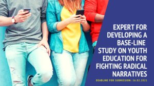 Read more about the article ToR for Expert for developing a base-line study on youth education for fighting radical narratives
